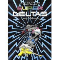 Akileos - l'extrabouriffante aventure des Super Deltas tome 2 ; l'invasion