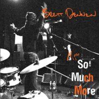 Socadisc - Brett Dennen - More so much more Boitier cristal Edition Limitée