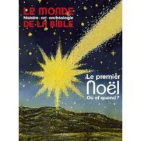 Bayard Presse - Le Monde De La Bible N.211 ; Le Premier Noël ; Où Et Quand