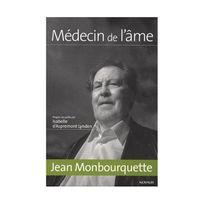 Novalis - Jean Monbourquette : Médecin de l'âme