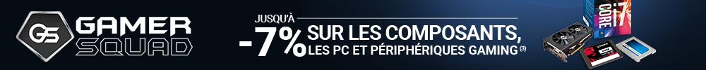 Jusqu'à -7% sur les Composants, les PC et les Périphériques Gaming (1) !