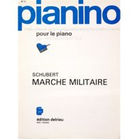 Edition Delrieu - Marche militaire - Franz Schubert - Piano