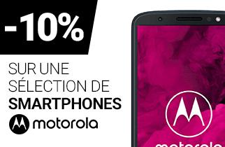 -10% sur une sélection de Smartphones MOTOROLA