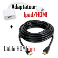 Cabling - Câble Hdmi vers tablette Ipad / Iphone + Cable Hdmi M/M 5mètres