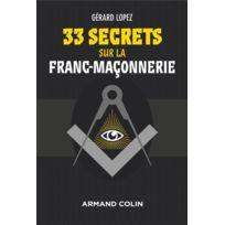 Armand Colin - 33 secrets sur la franc-maçonnerie