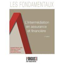 L'ARGUS De L'ASSURANCE - L'Intermediation En Assurance Et Financiere