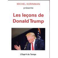 L'ESPRIT Du Temps - Les leçons de Donald Trump