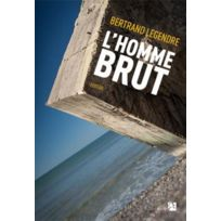 Anne Carriere - l'homme brut