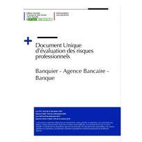 Editions Uttscheid - Document unique d'évaluation des risques professionnels métier : Banquier - Agence Bancaire - Banque - Version 2017