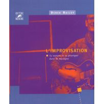 Outre Mesure - Partitions Jazz&blues Bailey Derek - Improvisation Nature & Pratique Dans La Musique Tous Instruments Soldes