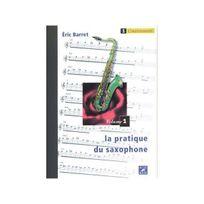 Outre Mesure - La Pratique du saxophone - Vol. 1 : l'instrument