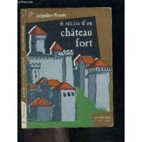 6 récits dun château fort (FLAMMARION JEUN) (French Edition)