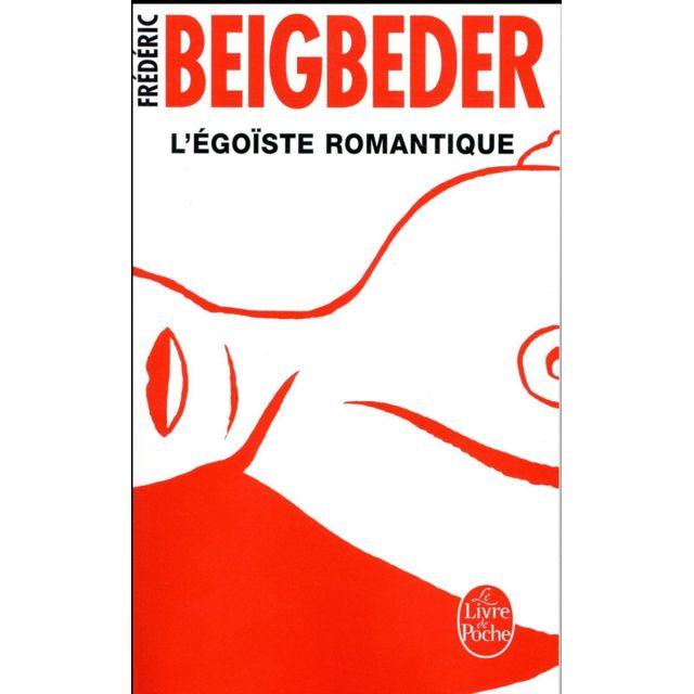 Lgf L Egoiste Romantique Pas Cher Achat Vente Romans
