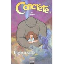 Semic - Concrete tome 2 ; Fragile Creature