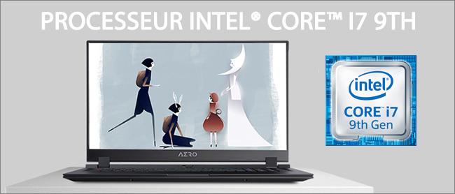 Aero 17 - Processeur Intel Core i7 9th