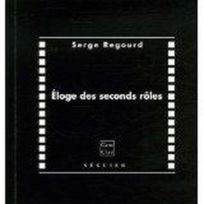 Seguier - Eloge Des Seconds Roles