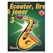 Dehaske - Ecouter, lire et jouer Saxophone alto Vol.3 +CD