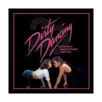 Rca - Dirty Dancing: 20th Anniversary Edition