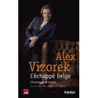 Kero - l'échappé belge ; chroniques et brèves