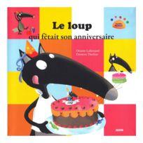 Editions Auzou - Livre Mes P'tits Albums : Le Loup qui fêtait son anniversaire