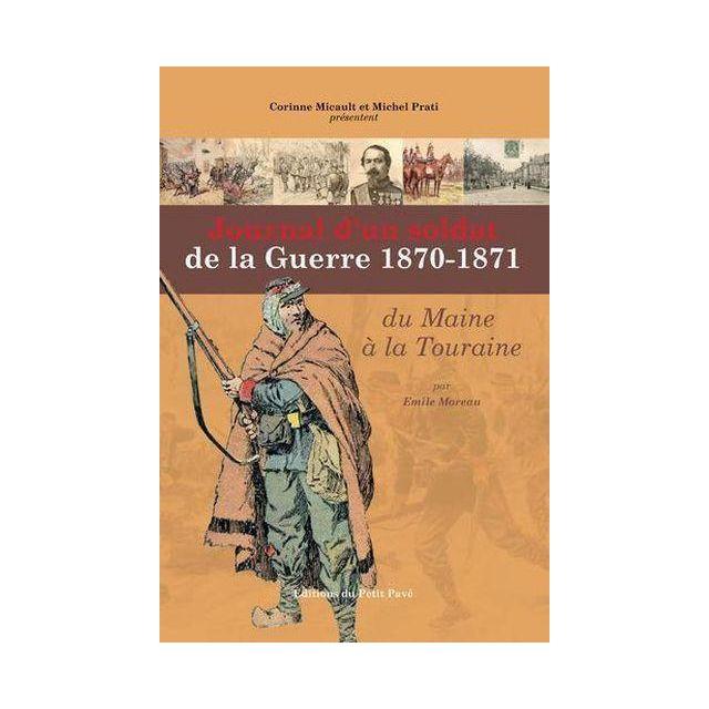 Achat Maison à Montreuil En Touraine 37530: Journal D'un Soldat De La Guerre 1870-71, Du