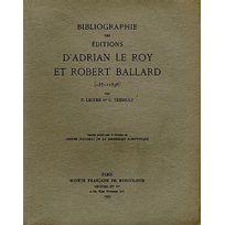 Symetrie - Bibliographie des éditions d'Adrian Le Roy et Robert Ballard 1551-1598
