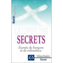 Bussiere - secrets ; secrets de bergers et de rebouteux