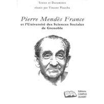 Campus Ouvert - Pierre Mendès-France et l'université des sciences sociales de Grenoble