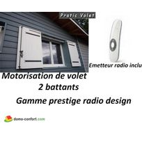 Pratic Volet - Motorisation Radio volets battants Prestige Radio Design 2 vantaux