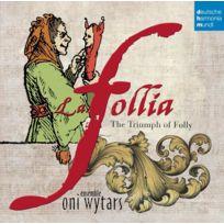 Deutsche Harmonia Mu - Ensemble Oni Wytars - La Follia : Le triomphe de la folie Boitier cristal
