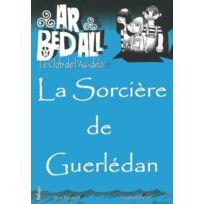 Beluga - la sorcière de Guerlédan ; ar bed all ; le club de l'au-delà
