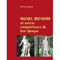 Books On Demand - Mozart, Beethoven et autre compositeurs de leur époque