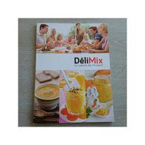 Siméo - Livre de recettes pour robot cuiseur Delimix Qc355