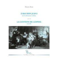 L'ILE Bleue - à bas Don Juan ! la cantate de Leipzig