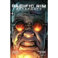 Hachette Comics - Pacific Rim ; aftermath