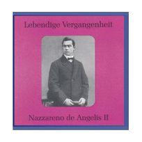 Preiser - Lebendige Vergangenheit - Nazzareno de Angelis Vol. 2