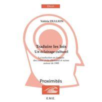 Eme Editions - traduire les lois ; un éclairage culturel ; la traduction en française des codes civils allemands