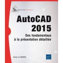 Eni - Autocad 2015 ; des fondamentaux à la présentation détaillée