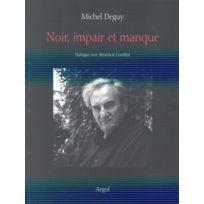 Argol - noir, impair et manque ; dialogue avec Bénédicte Gorrillot