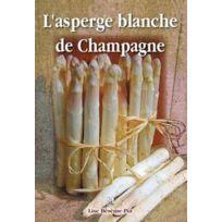 Editions Sutton - l'asperge blanche de Champagne