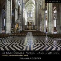 Ouest-France - la cathédrale Notre-Dame d'Amiens
