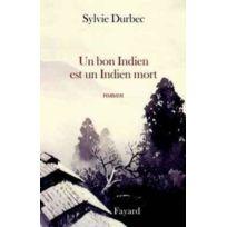 Fayard - Un bon indien est un indien mort