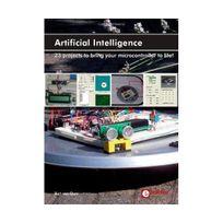 Générique - ArtificialIntelligence: 23projectstobringyourmicrocontrollertolife