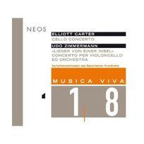 Neos - Concerto pour violoncelle Carter - Lieder Von Einer Insel Zimmermann