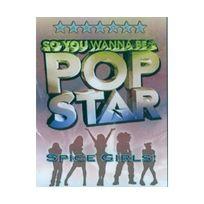Générique - So You Wanna Be A Pop Star - Spice Girls