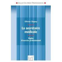 Heures De France - la secrétaire médicale ; règles d'exercice professionnel