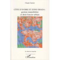 L'HARMATTAN - Côte d'Ivoire et zone Ohada ; gestion immobilière et droit foncier urbain
