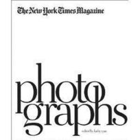 Aperture - The New York Times Magazine Photographs /Anglais