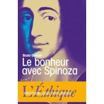 Almora - le bonheur avec Spinoza ; l'Éthique reformulée pour notre temps