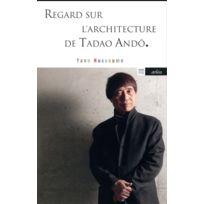 Arlea - regard sur l'architecture de Tadao Andô